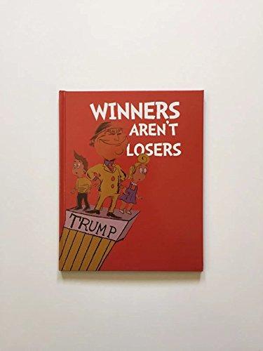 [Winners Aren't Losers Donald Trump Children's Book (Buy 2 get 1 Free!)] (Prison Mike Halloween Costume)
