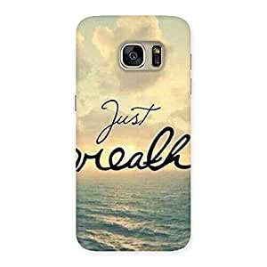 Ajay Enterprises True Just Breath Back Case Cover for Galaxy S7
