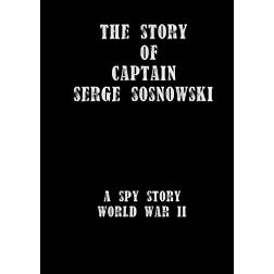The Story of Captain Serge Sosnowski