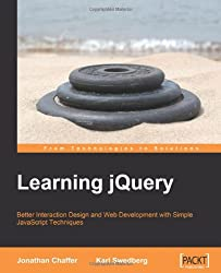 Learning  jQuery: Better Interaction Design and Web Development With Simple Javascript Techniques