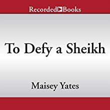To Defy a Sheikh (       UNABRIDGED) by Maisey Yates Narrated by Carol Monda