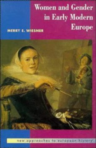 Women and Gender in Early Modern Europe (New Approaches to European History)
