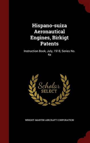 hispano-suiza-aeronautical-engines-birkigt-patents-instruction-book-july-1918-series-no-4a