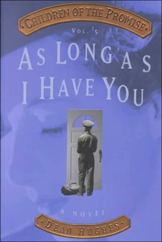 As Long As I Have You (Children of the Promise, Vol. 5) (As Long As I Have You Dean Hughes compare prices)