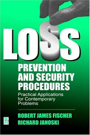 Loss Prevention and Security Procedures: Practical...