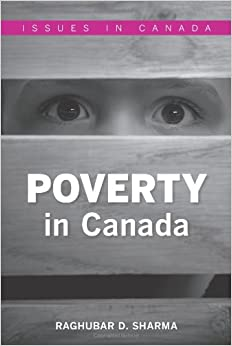 the constant issue of poverty in canada Likewise, 70% of canadians living in poverty are considered working poor,   poor face in order to devise strategies to improve these problematic issues   this continuous rise of employees in precarious employment calls to.