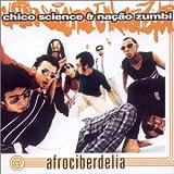 echange, troc Chico Science, Zumbi Nacao - Afrociberdelia