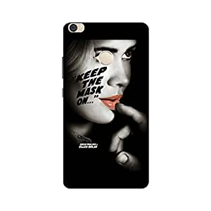 Printrose Xiaomi Mi Max back cover High Quality Designer Case and Covers for Xiaomi Mi Max Keep the mask on