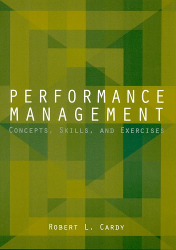 Performance Management: Concepts, Skills, and Exercises
