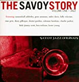 echange, troc Various Artists - Savoy Story 1: Jazz