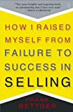 img - for How I Raised Myself from Failure to Success in Selling by Bettger,Frank. [1992] Paperback book / textbook / text book