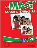 echange, troc Fabienne Gallon, Céline Himber, Charlotte Rastello - Le mag' 4 B1 : Cahier d'exercices