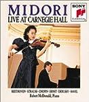 Midori Live Carnegie Hall