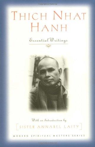 Thich Nhat Hanh: Essential Writings (Modern Spiritual...