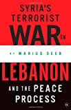 Syria's Terrorist War on Lebanon and the Peace Process