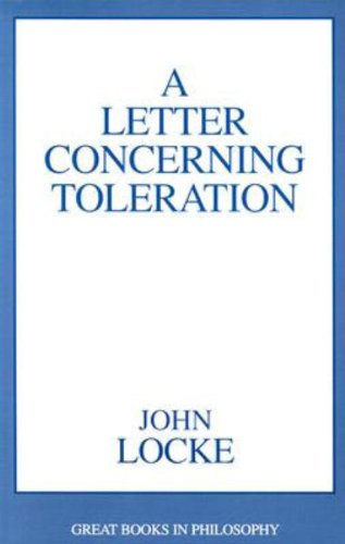 A Letter Concerning Toleration (Great Books in Philosophy Series)