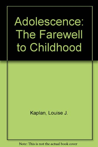 Adolescence: The Farewell to Childhood