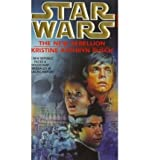 Star Wars: The New Rebellion (0553504975) by Rusch, Kristine Kathryn
