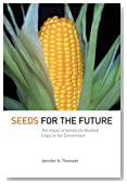 Seeds for the Future: The Impact of Genetically Modified Crops on the Environment