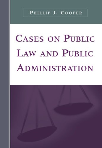 Cases on Public Law and Public Administration