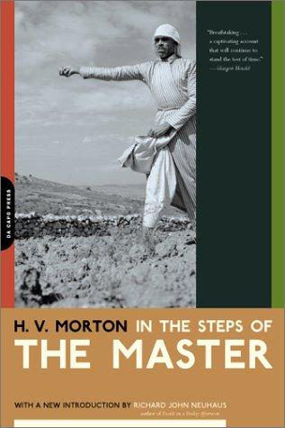 In the Steps of the Master, H. V. MORTON