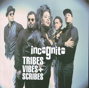 Incognito - Tribes Vibes + Scribes - Zortam Music