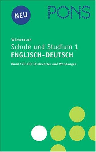 PONS Wörterbuch für Schule und Studium 1 Englisch  - Deutsch