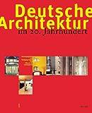 Image de Deutsche Architektur im 20. Jahrhundert