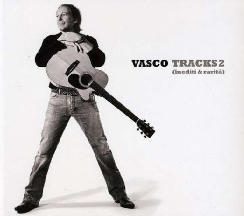 Vasco Rossi - Tracks 2 (Inediti E Rarità) - Zortam Music