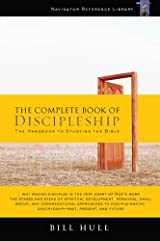 The Complete Book of Discipleship, On Being and Making Followers of Christ