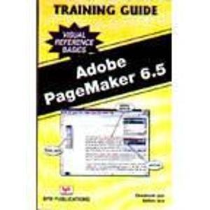 Adobe Pagemaker 6.5: Training Guide