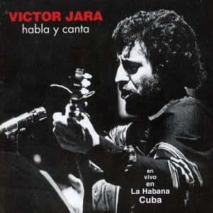 Victor Jara - Habla Y Canta: En Vivo En La Habana Cuba - Amazon.com