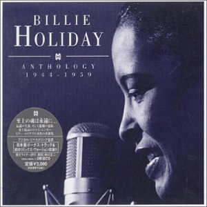 Billie Holiday - Anthology 1944-1959 - Zortam Music