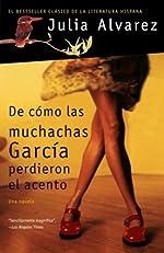 De c¨®mo las muchachas Garc¨ªa perdieron el acento (Vintage Espanol) (Spanish Edition)
