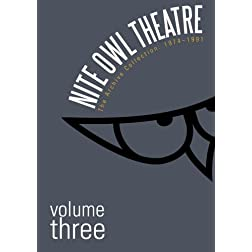 Nite Owl Theatre: The Archive Collection 1974-1991, Vol. 3