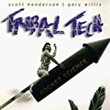 Rocket Science by Tribal Tech (2000-11-07)
