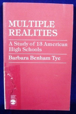 Multiple Realities: A Study of 13 American High Schools