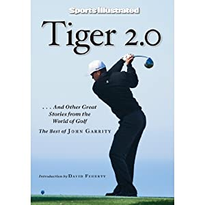 Tiger 2.0 and Other Great Stories from the World of Golf Audiobook