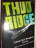 Thud Ridge. with an Introd. by Hanson W. Baldwin