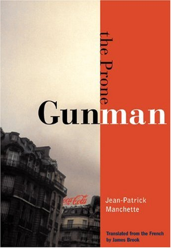 The Prone Gunman (City Lights Noir)