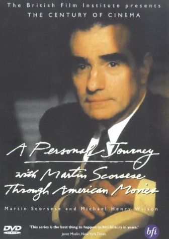 A Personal Journey With Martin Scorsese Through American Movies [1995] [DVD]