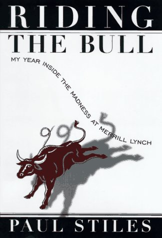riding-the-bull-my-year-in-the-madness-at-merrill-lynch