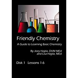 Friendly Chemistry DVD Series:  Disk 1 (Lessons 1-6)