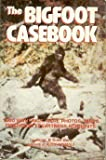 The Bigfoot Casebook (0811721426) by Bord, Janet