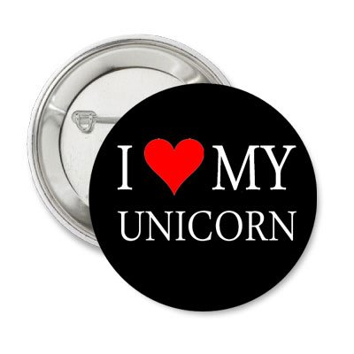 New I Love My Unicorn - Black Button PIN Pinback 1.25