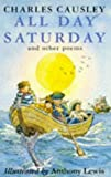All Day Saturday and Other Poems (0330337491) by Causley, Charles