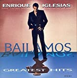 Enrique Iglesias Bailamos: Greatest Hits