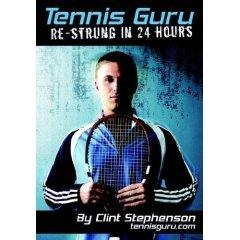 Tennis Guru: Re-Strung In 24 Hours DVD