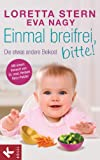 img - for Einmal breifrei, bitte!: Die etwas andere Beikost (German Edition) book / textbook / text book