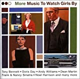 Various Artists More Music to Watch Girls By